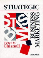 Cover of: Strategic business marketing | Chisnall, Peter M.