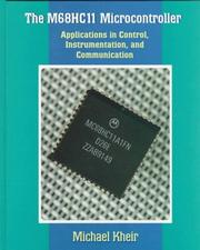 Cover of: The M68HC11 Microcontroller | Michael R. Kheir