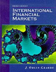 Cover of: International Financial Markets, 3rd Edition | J. Orlin Grabbe
