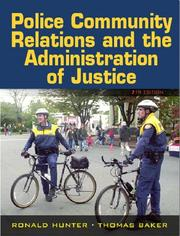 Cover of: Police Community Relations and the Administration of Justice (7th Edition) by Ronald Hunter, Thomas Barker, Pamela D. Mayhall