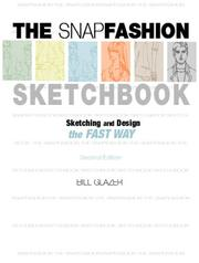 Snap Fashion Sketchbook by Bill Glazer