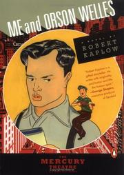 Cover of: Me and Orson Welles | Robert Kaplow