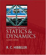Cover of: Engineering Mechanics - Statics and Dynamics (11th Edition) | Russell C. Hibbeler