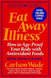 Eat away illness by Carlson Wade