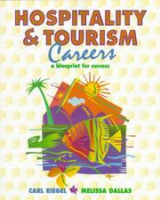Cover of: Hospitality and Tourism Careers | Carl Riegel