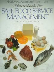 Cover of: NAI Handbook For Safe Food Service Management (2nd Edition) | NAI