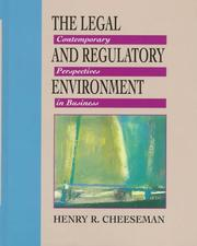 Cover of: The legal and regulatory environment | Henry R. Cheeseman