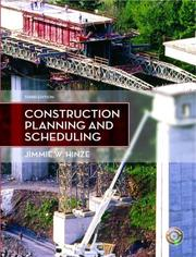 Cover of: Construction Planning and Scheduling (3rd Edition) | Jimmie W. Hinze