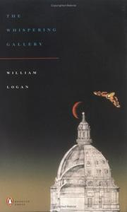 Cover of: The whispering gallery | Logan, William
