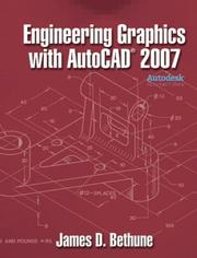 Cover of: Engineering Graphics with AutoCAD 2007 | James D. Bethune