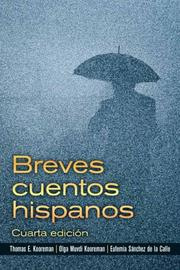 Cover of: Breves cuentos hispanos (4th Edition) | Thomas E. Kooreman