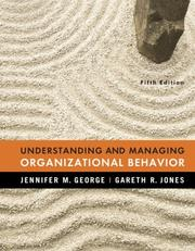 Cover of: Understanding and Managing Organizational Behavior (5th Edition) | Jennifer George