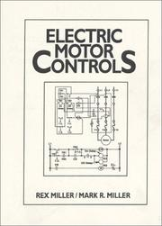 Cover of: Electric motor controls | Rex Miller