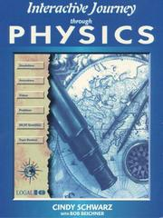 Cover of: Interactive Journey Through Physics, MAC and Windows Version | Cindy Schwarz