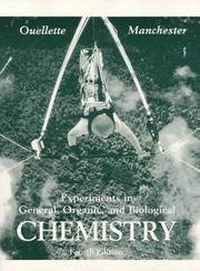 Cover of: Experiments in General, Organic and Biological Chemistry (3rd Edition) | Ouellette, Robert J.