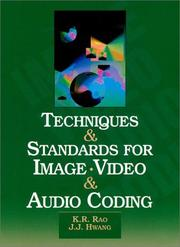 Cover of: Techniques and standards for image, video, and audio coding