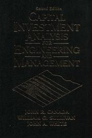 Cover of: Capital investment analysis for engineering and management | John R. Canada