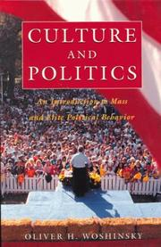 Culture and Politics by Oliver H. Woshinsky