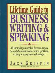 Cover of: Lifetime guide to business writing & speaking