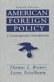 American Foreign Policy by Thomas L. Brewer, Lorne Teitelbaum