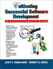 Cover of: Cultivating successful software development