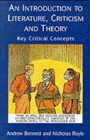 Cover of: An Introduction to Literature, Criticism, and Theory | Andrew Bennett