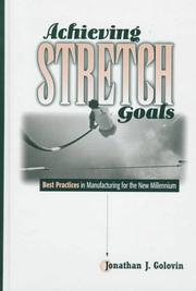 Cover of: Achieving stretch goals | Jonathan Golovin