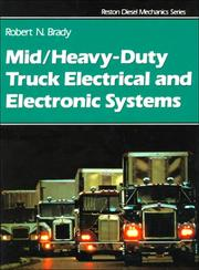 Cover of: Mid heavy-duty truck electrical and electronic systems