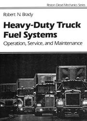 Cover of: Heavy-duty truck fuel systems