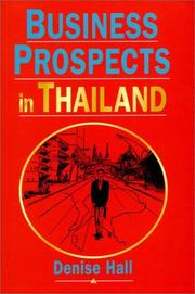 Cover of: Business prospects in Thailand | Hall, Denise Dr.