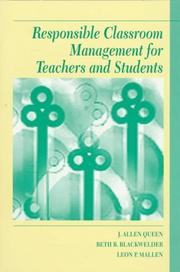 Cover of: Responsible classroom management for teachers and students