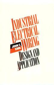 Industrial Electrical Wiring by John T. Earl