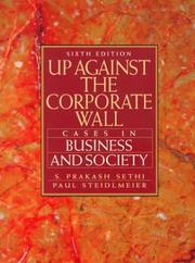 Up against the corporate wall by S. Prakash Sethi
