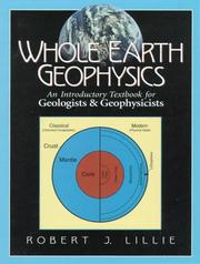 Cover of: Whole Earth Geophysics | Robert J. Lillie