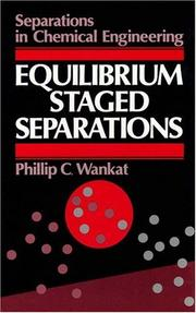 Cover of: Equilibrium-Staged Separations | Phillip C. Wankat