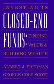 Cover of: Investing in closed-end funds | Albert J. Fredman