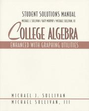 Cover of: College Algebra: Enhanced With Graphing Utilities  | Michael Joseph Sullivan Jr.