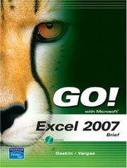 Cover of: GO! with Microsoft Excel 2007, Brief (Go! Series) | Shelley Gaskin