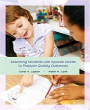 Cover of: Assessing Students with Special Needs to Produce Quality Outcomes | Carol A. Layton