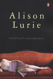 Cover of: Truth and Consequences | Alison Lurie