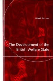 Cover of: The development of the British welfare state