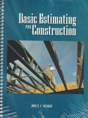 Cover of: Basic estimating for construction | James A. S. Fatzinger