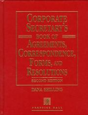 Cover of: Corporate secretary's book of agreements, correspondence, forms, and resolutions