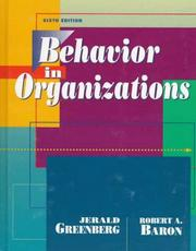 Cover of: Behavior in organizations | Jerald Greenberg