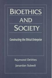 Cover of: Bioethics and Society |