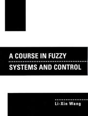 Cover of: A course in fuzzy systems and control