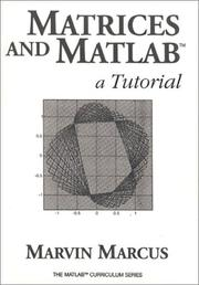Cover of: Matrices and MATLAB | Marvin Marcus
