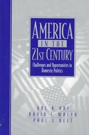 Cover of: America in the 21st Century | Kul B. Rai
