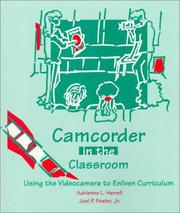 Cover of: Camcorder in the Classroom | Adrienne L. Herrell