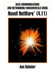 Cover of: Data communications and networking fundamentals using Novell NetWare (4.11) | Ann Beheler